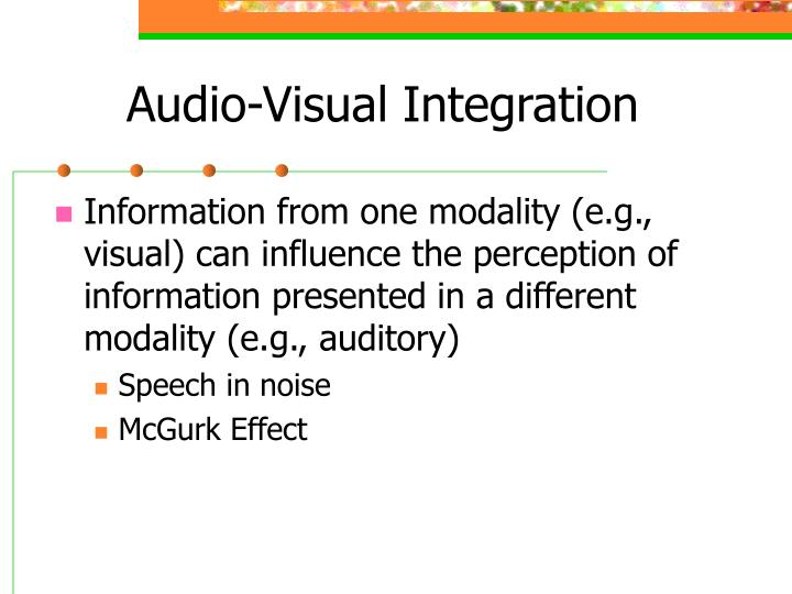 Audio visual integration