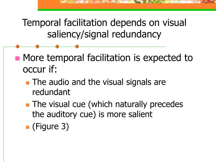 Temporal facilitation depends on visual saliency/signal redundancy
