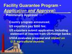 facility guarantee program application and approval