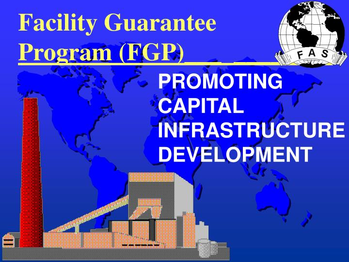 Facility guarantee program fgp