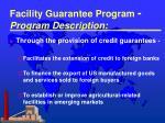 facility guarantee program program description
