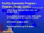 facility guarantee program program design cont