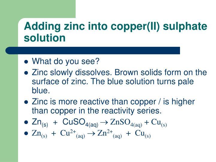 Adding zinc into copper(II) sulphate solution