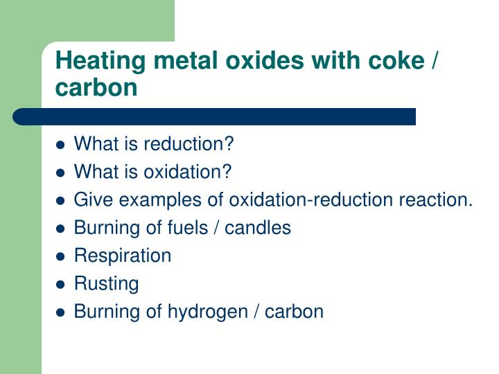 Heating metal oxides with coke / carbon