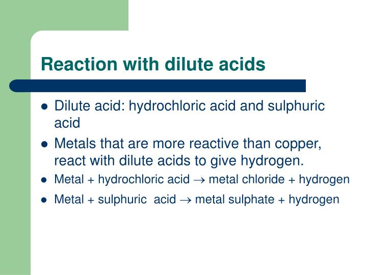 Reaction with dilute acids