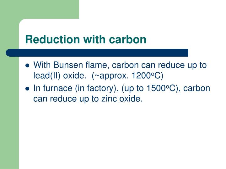 Reduction with carbon
