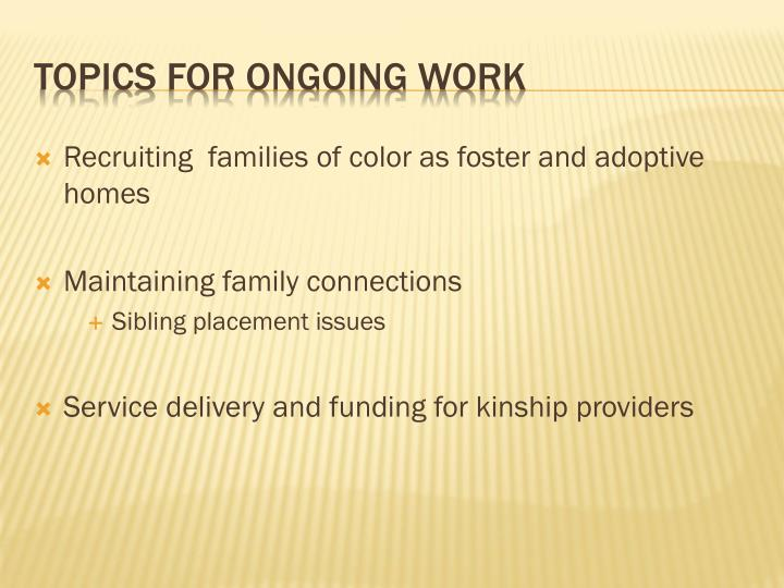 Recruiting  families of color as foster and adoptive homes