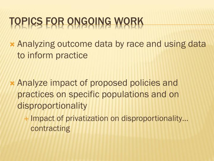 Analyzing outcome data by race and using data to inform practice
