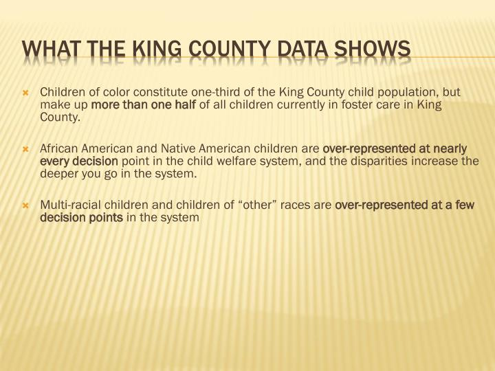 Children of color constitute one-third of the King County child population, but make up