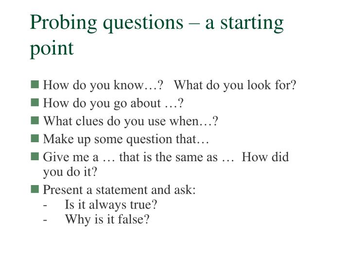Probing questions – a starting point