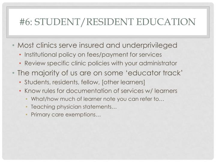#6: Student/Resident Education