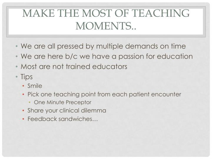 Make the Most of Teaching Moments..