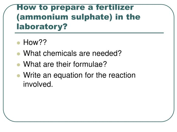 How to prepare a fertilizer (ammonium sulphate) in the laboratory?