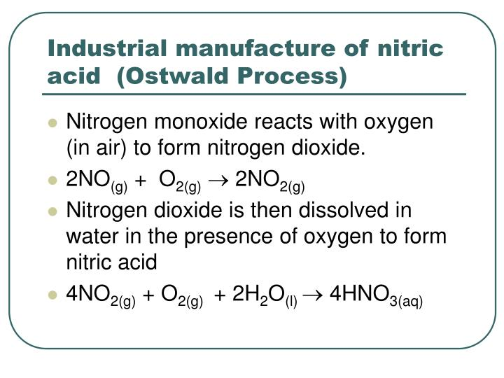 Industrial manufacture of nitric acid  (Ostwald Process)