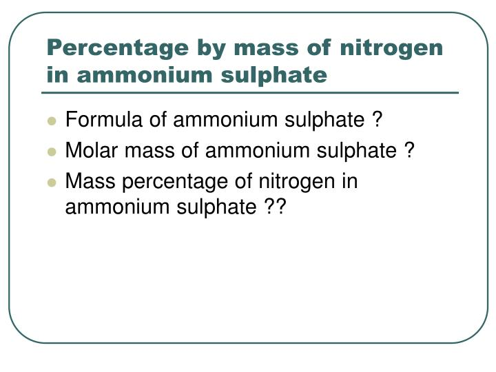 Percentage by mass of nitrogen in ammonium sulphate