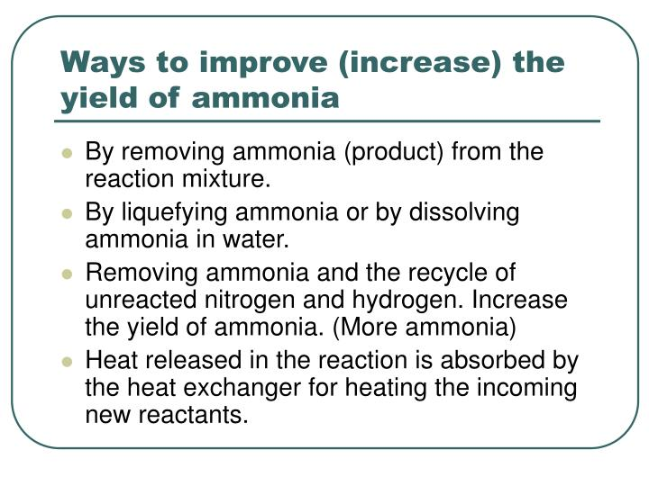 Ways to improve (increase) the yield of ammonia