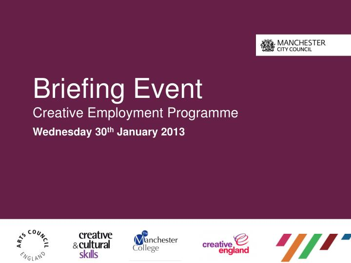 Briefing event creative employment programme