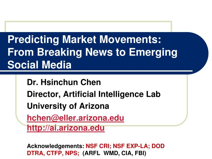 Predicting market movements from breaking news to emerging social media