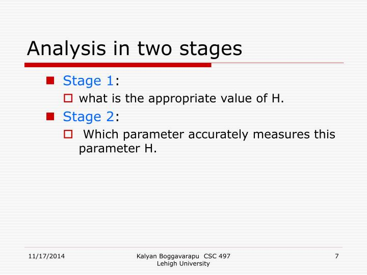 Analysis in two stages