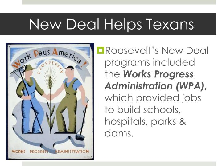 New Deal Helps Texans