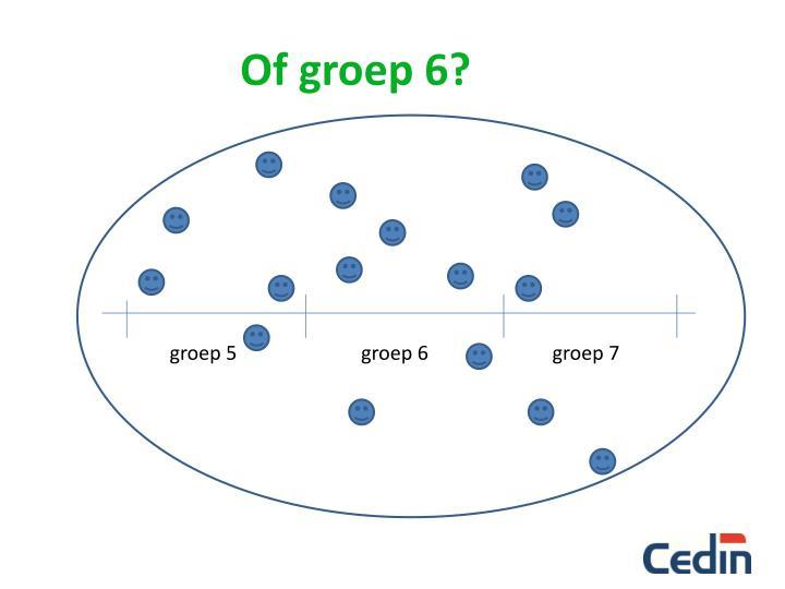 Of groep 6?