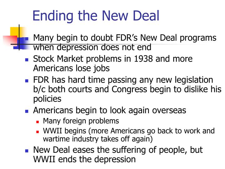 Ending the new deal