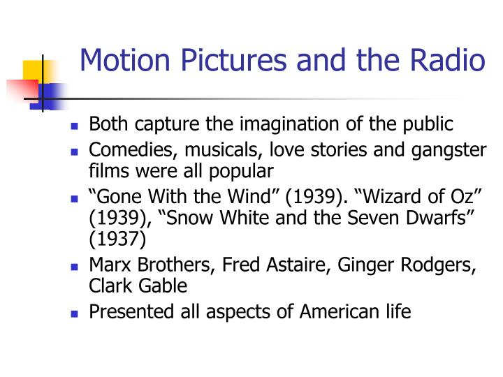 Motion Pictures and the Radio