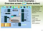 control screen examples overview screen home button