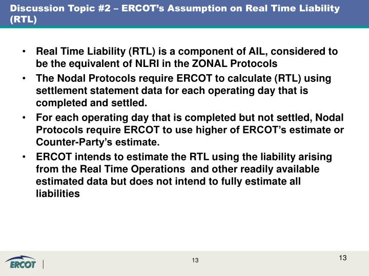Discussion Topic #2 – ERCOT's Assumption on Real Time Liability (RTL)