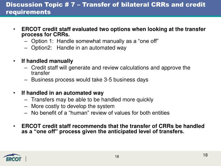 Discussion Topic # 7 – Transfer of bilateral CRRs and credit requirements