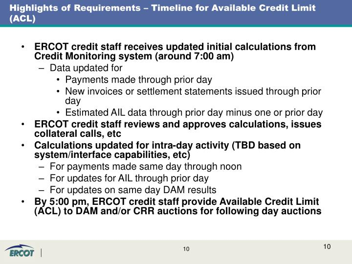 Highlights of Requirements – Timeline for Available Credit Limit (ACL)