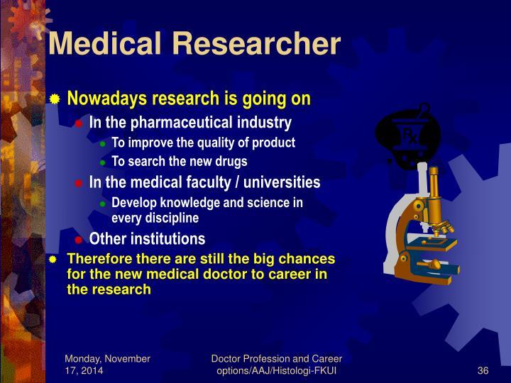 Medical Researcher
