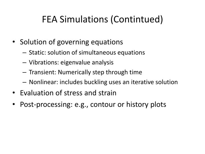FEA Simulations (Contintued)