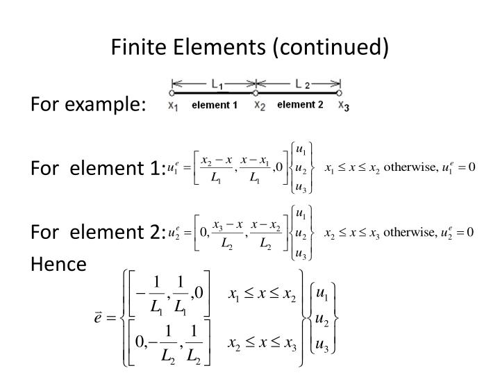 Finite Elements (continued)
