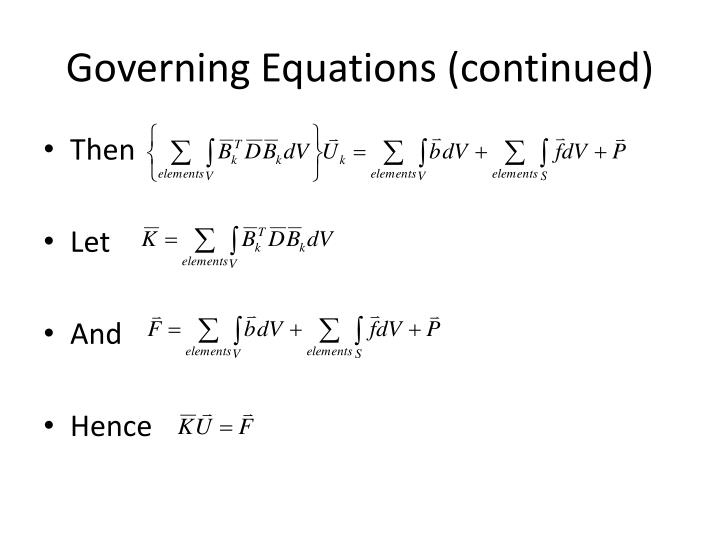Governing Equations (continued)
