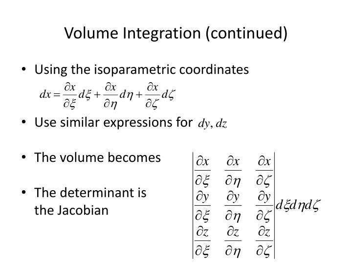 Volume Integration (continued)