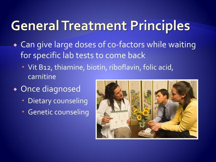 General Treatment Principles