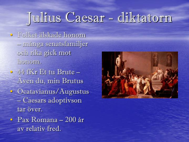 Julius Caesar - diktatorn