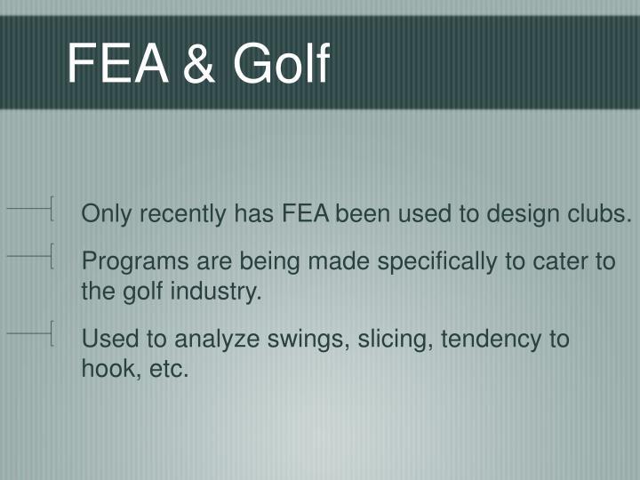 FEA & Golf