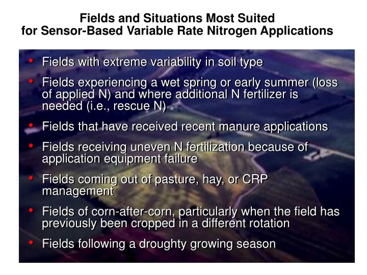 Fields and Situations Most Suited