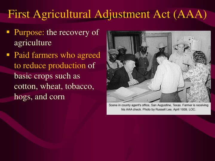 First Agricultural Adjustment Act (AAA)