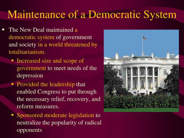 Maintenance of a Democratic System