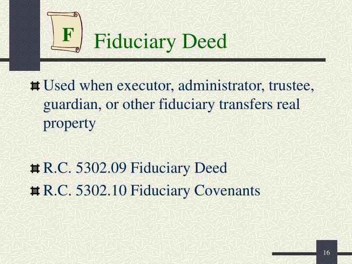 Fiduciary Deed