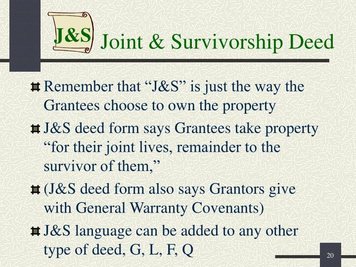 Joint & Survivorship Deed