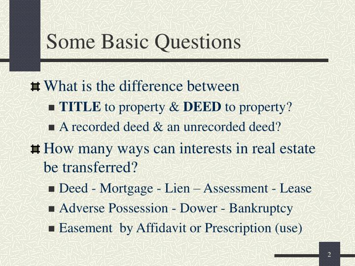 Some Basic Questions