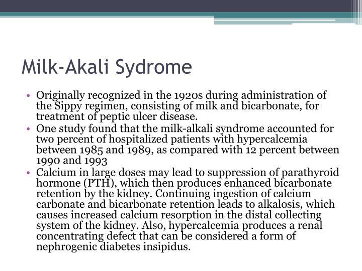 Milk-Akali Sydrome