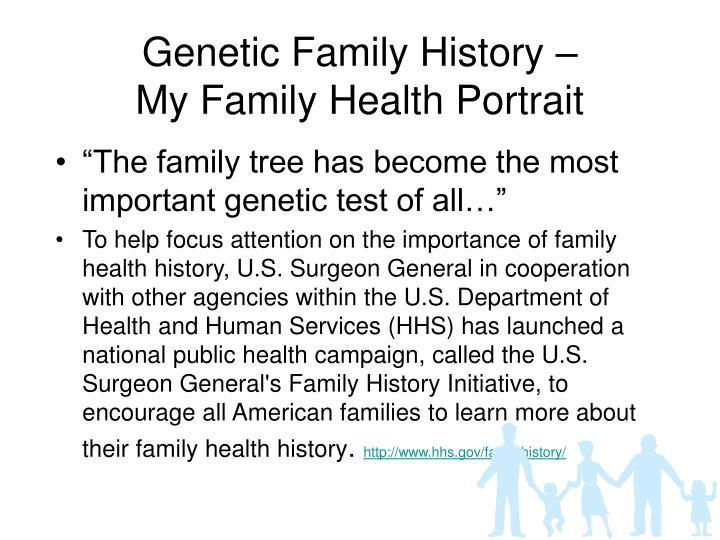 Genetic Family History –