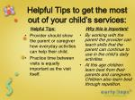 helpful tips to get the most out of your child s services