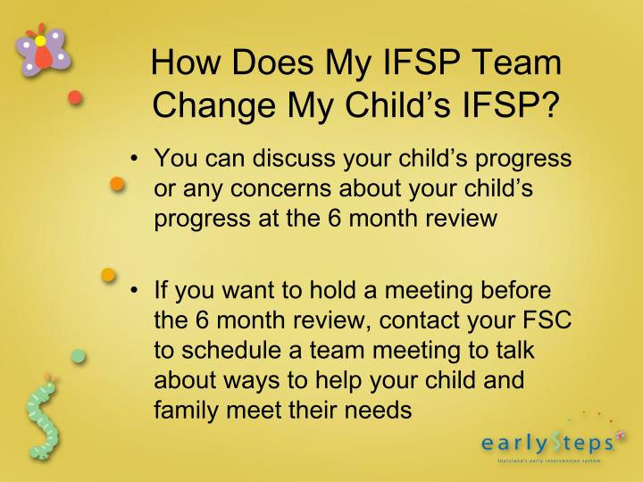 How Does My IFSP Team Change My Child's IFSP?
