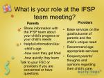 what is your role at the ifsp team meeting